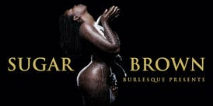 Sugar Brown : Burlesque Bad & Bougie Comedy L