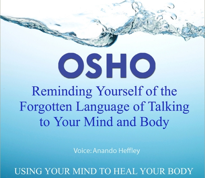 Osho - Talking to the BodyMind
