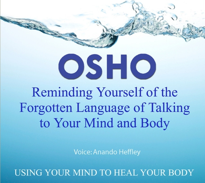 Osho - Talking to the MindBody