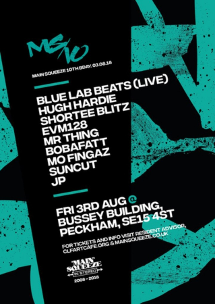 Main Squeeze 10th Birthday 2 Floor Special with Blue Lab Beats Live + More