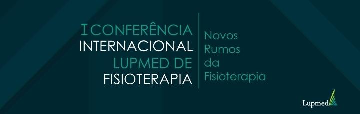Conferência Internacional LUPMED de Fisioterapia