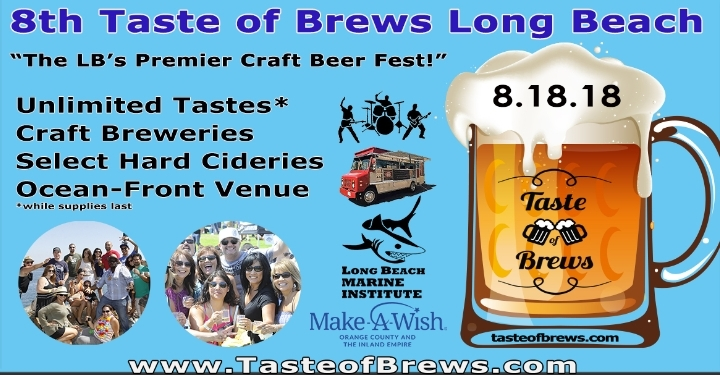 8th Taste of Brews Long Beach on 8.18.18