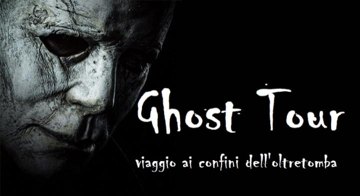 Ghost Tour viaggio ai confini dell'oltretomba