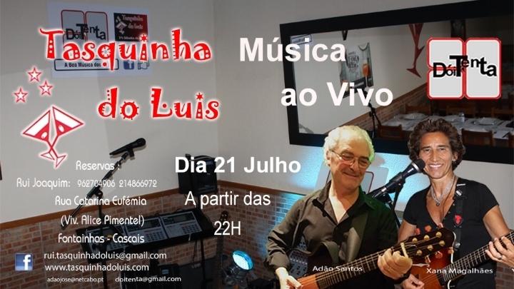 """""""Doi´Tenta"""" Tasquinha do Luís 21-07-2018"""