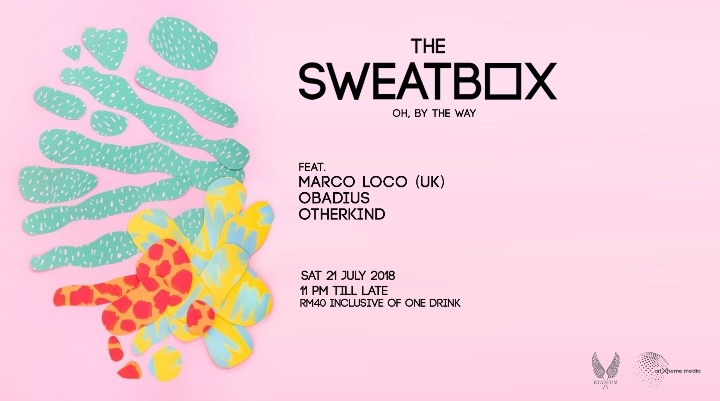 The Sweatbox-'Oh, By The Way: 11' feat Marco