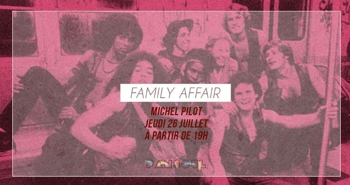 Family Affair - Michel Pilot