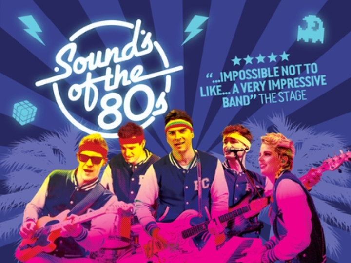 Sounds of the 80s The Palace Theatre, Paignto