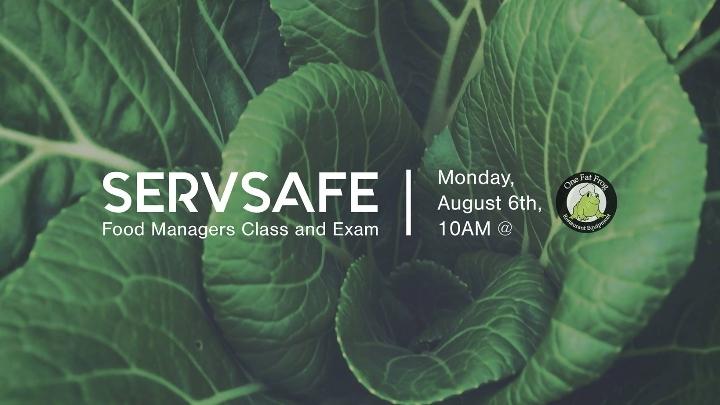 ServSafe Food Managers Class + Exam