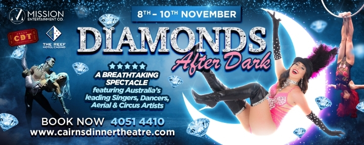 Diamonds After Dark - Cairns