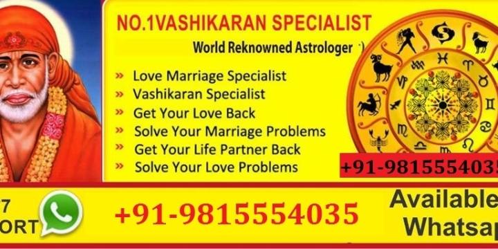 vashikaran specialist for love+91-9815554035
