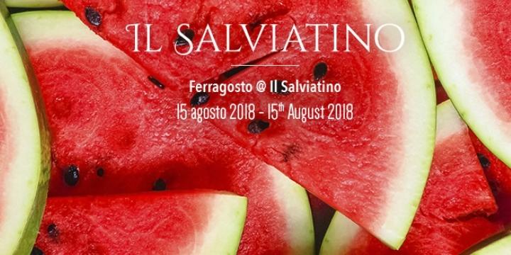 Ferragosto a Il Salviatino - Aperitivo e Barb