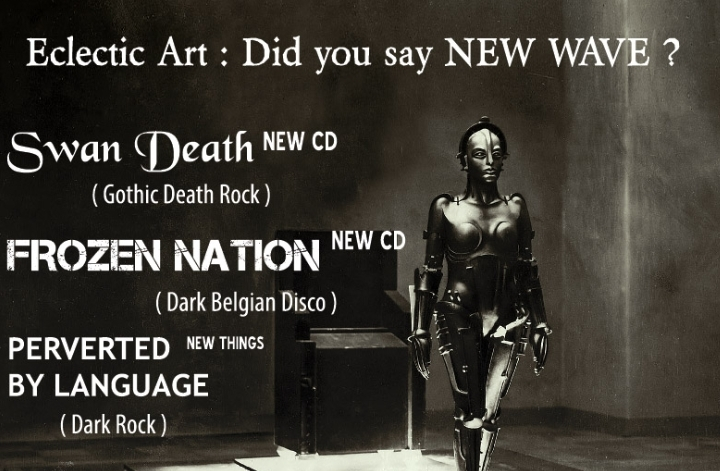 Eclectic Art : Did you say New Wave ? - Part 3