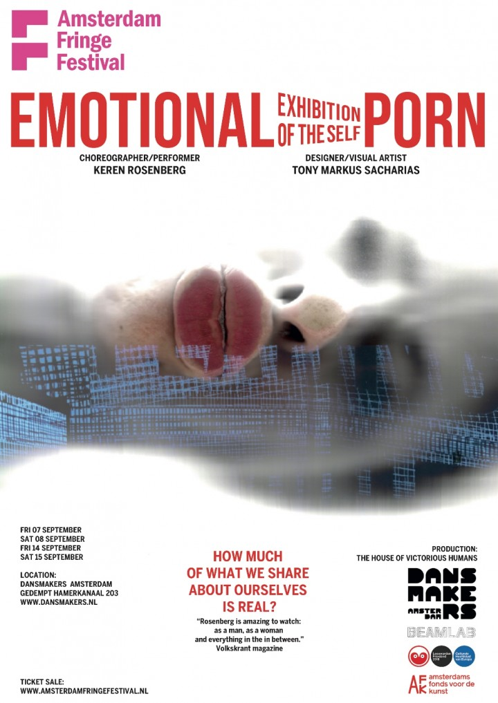 Emotional Porn -Exhibition of the Self / Keren Rosenberg & Tony Markus Sacharias / Dansmakers Amsterdam