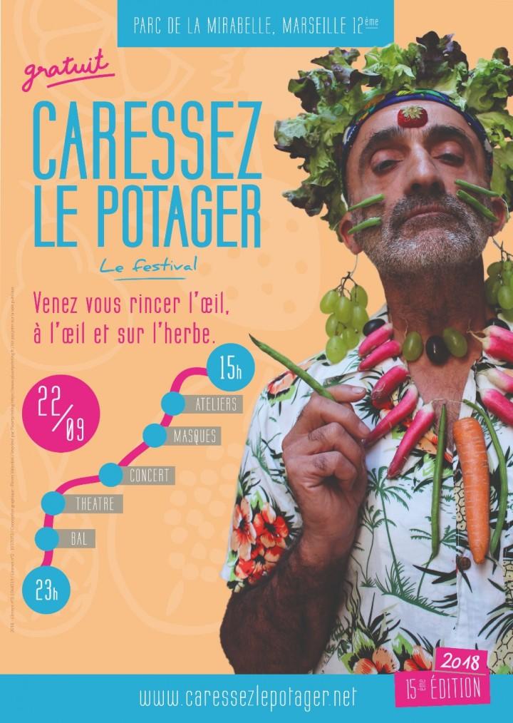 Festival Caressez le Potager 2018, 15ème édition, samedi 22 septembre