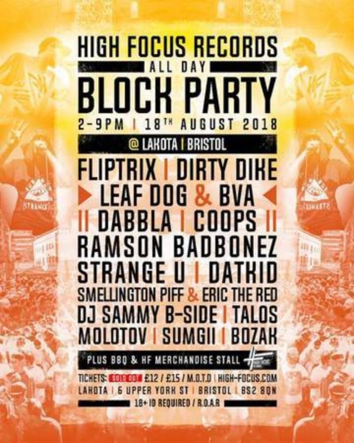High Focus Records Summer Block Party w/ Fliptrix, Dirty Dike, Leaf Dog