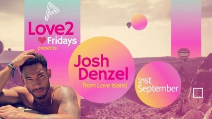 Love2 ft. Love Island's Josh Denzel