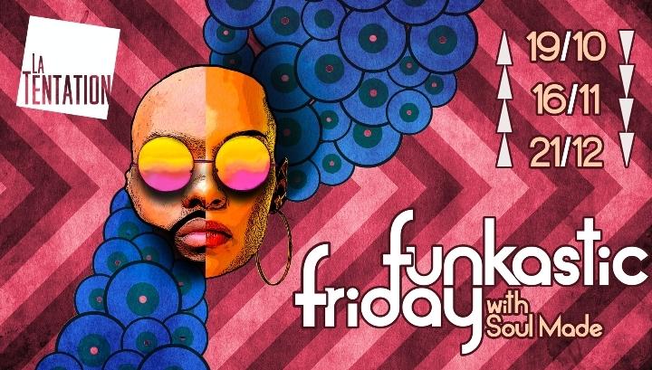 Funkastic Friday