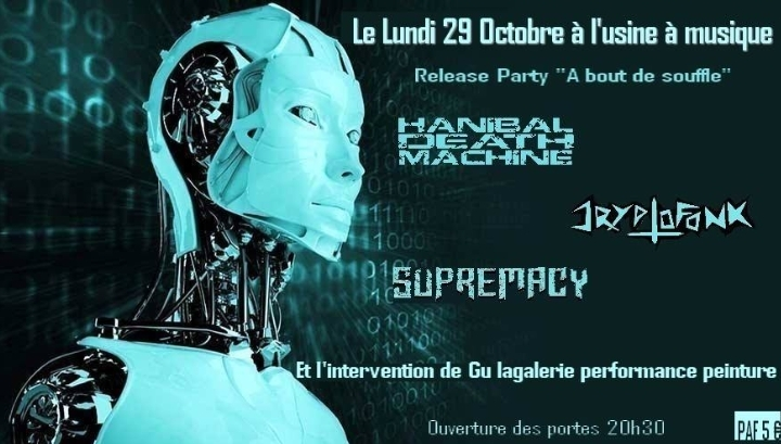Hanibal Death Machine Release Party – Cryptofonk – Supremacy