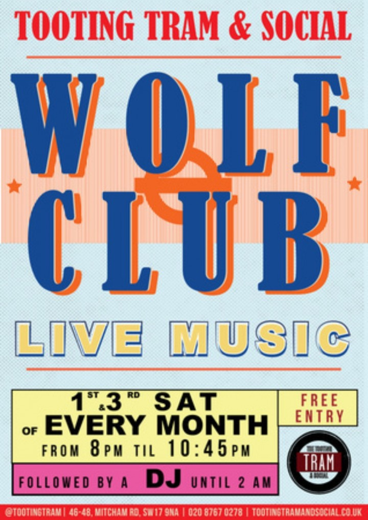 Wolf Club presents Mash'd Up @ Tooting Tram and Social