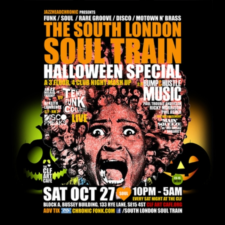 The South London Soul Train Halloween Club Night Mash Up w Temple Funk Live