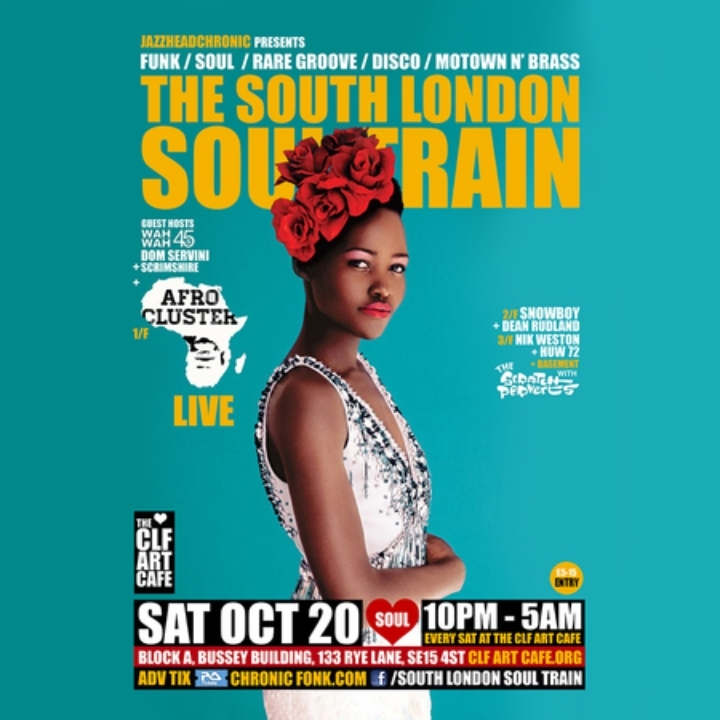 The South London Soul Train with Afro Cluster (Live) + More on 4 floors