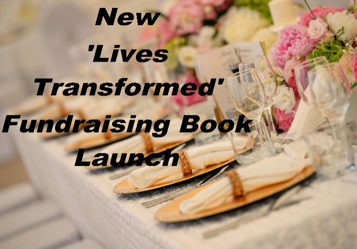 'Lives Transformed New Book Launch and Fundra