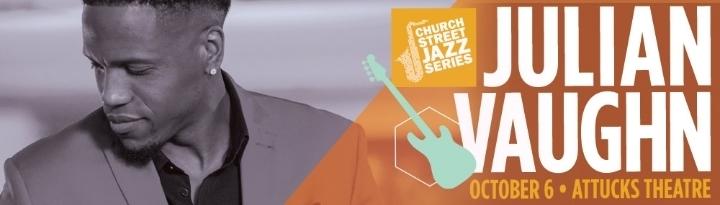 Church Street Jazz Series - Julian Vaughn Liv