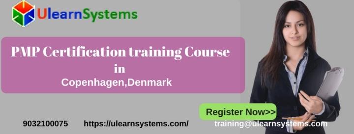 PMP Certification Training Course in Copenhagen,Denmark |Ulearn Systems