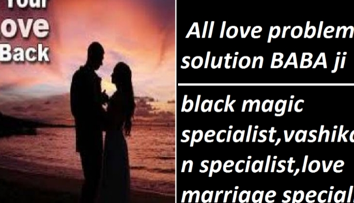 +91-9929955825 ※∭ lOVE PRoblEM SOLuStion bABA