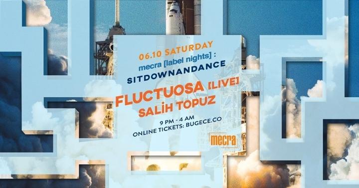 Sitdownandance: Fluctuosa [live] // Salih Top