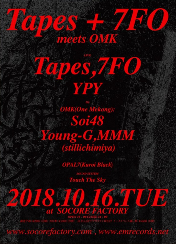 Tapes + 7FO meet OMK