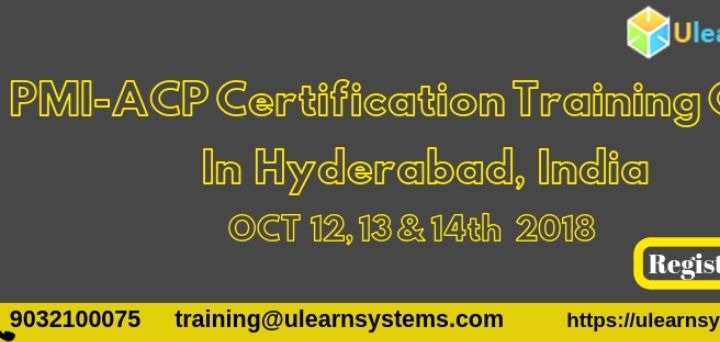PMI-ACP Certification Training Courses in Hyderabad, India - 12 OCT 2018