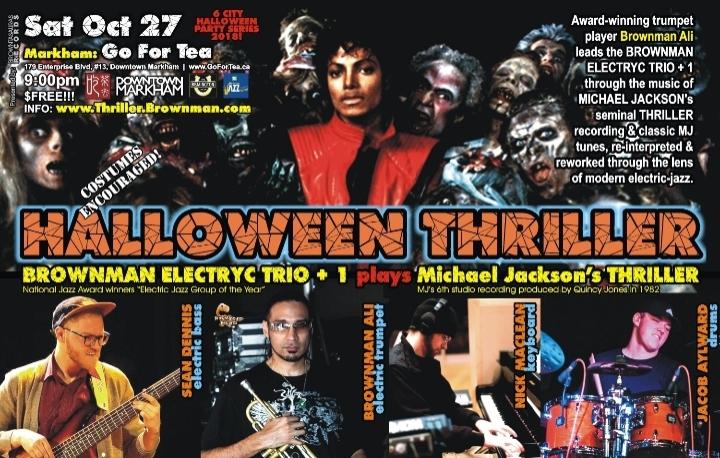 BROWNMAN's Halloween Thriller (Markham) - Michael Jackson as electric-jazz