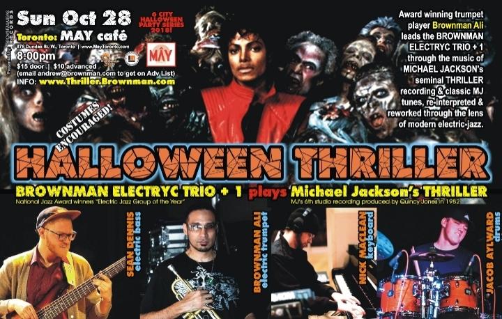 BROWNMAN's Halloween Thriller (Toronto) - Michael Jackson as electric-jazz