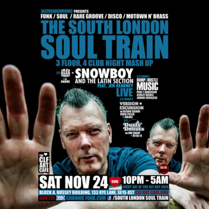 The South London Soul Train Club Night Mashup w Snowboy & The Latin Section