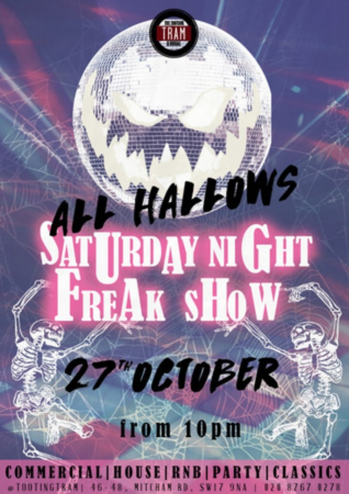 Tooting Tram and Social Presents: Saturday Night Freak Show