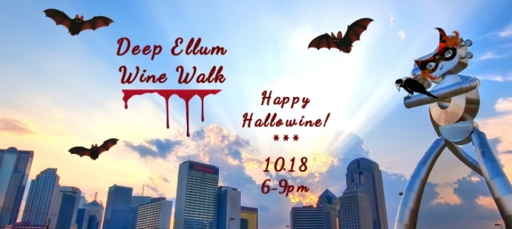 Deep Ellum Wine Walk: Happy HalloWine!