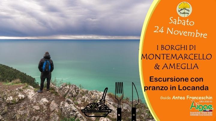 Da Montemarcello ad Ameglia con pranzo in Loc