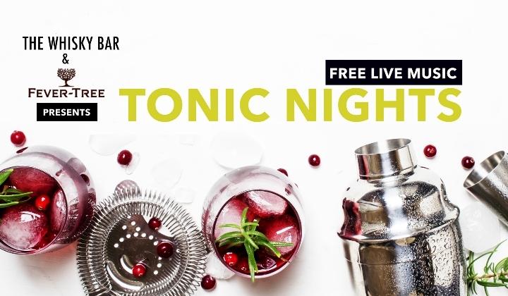 Fever Tree Tonic & Live Music