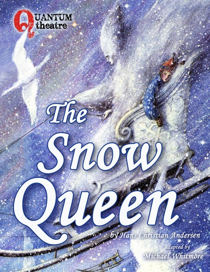 The Snow Queen by Quantum Theatre