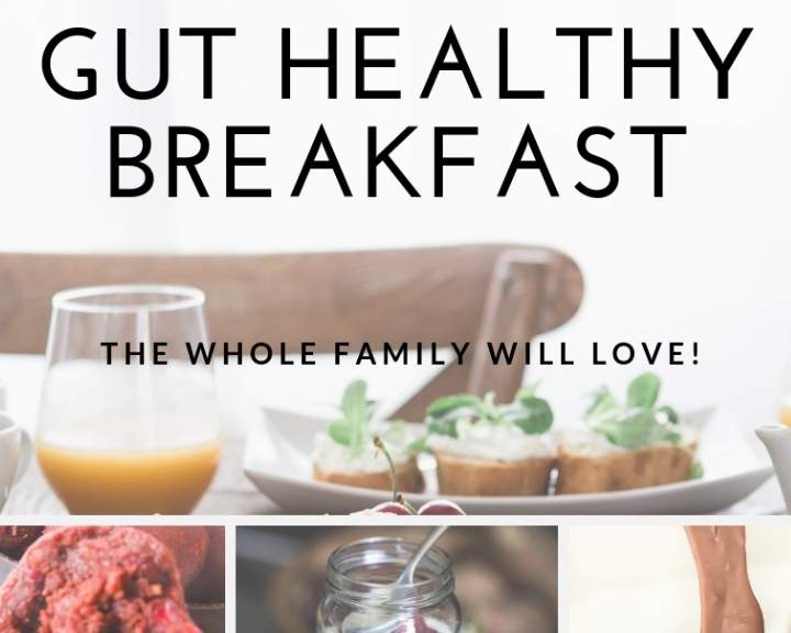 Gut Healthy Breakfasts the Whole Family Will