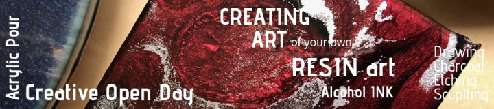 Creative Open Day - Resin Art / Acrylic Pouring / Alcohol Ink / Flow Art