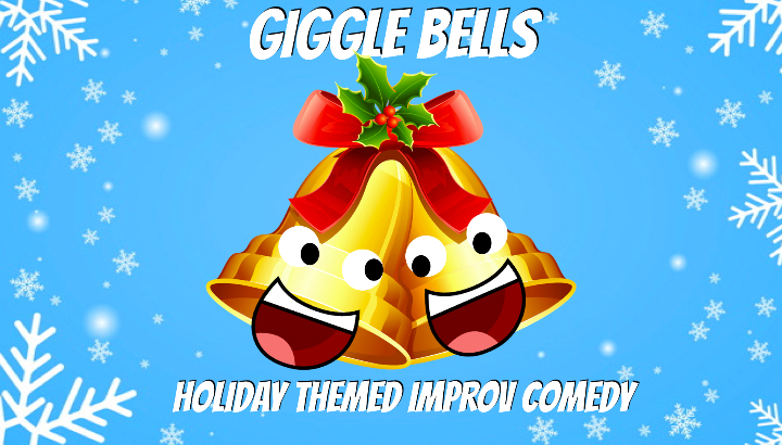Giggle Bells: Holiday Themed Improv