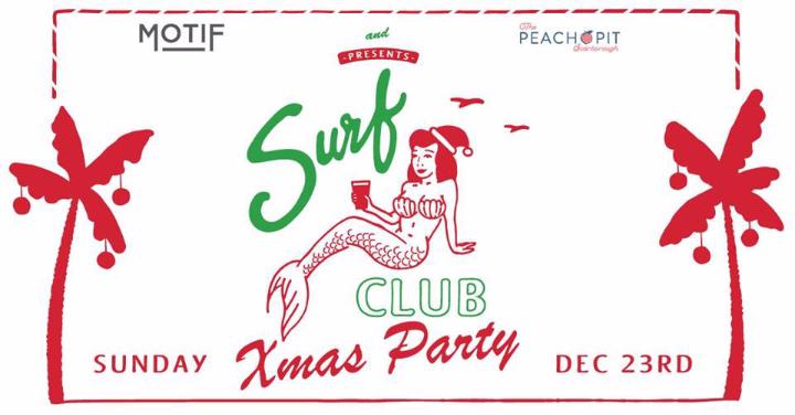 Surf Club // Xmas Party