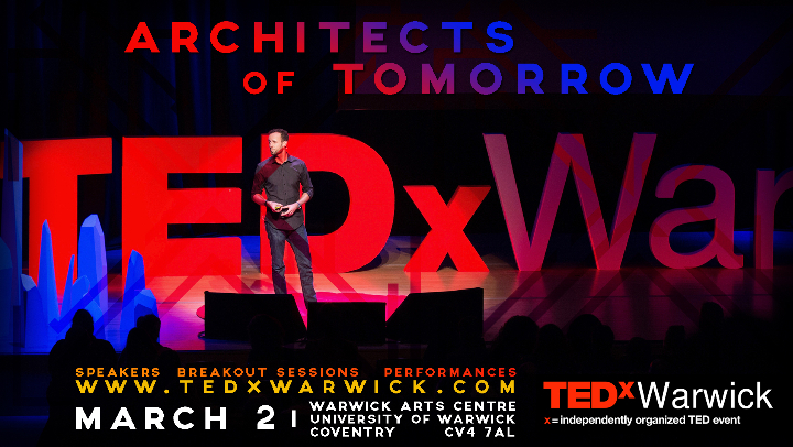 TEDxWarwick 2019: Architects of Tomorrow