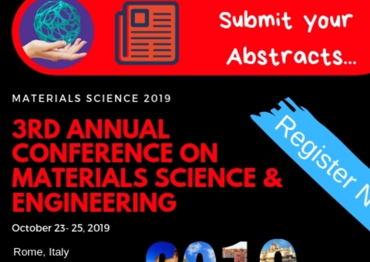 Materials Science | Materials Science 2019 | Materials Science Conferences | Materials Science Congress | Materials Science and Engineering Conference
