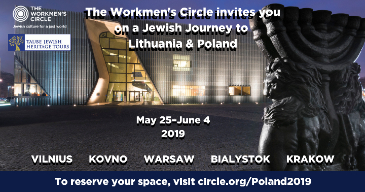 A Jewish Journey to Lithuania & Poland with the Workmen's Circle