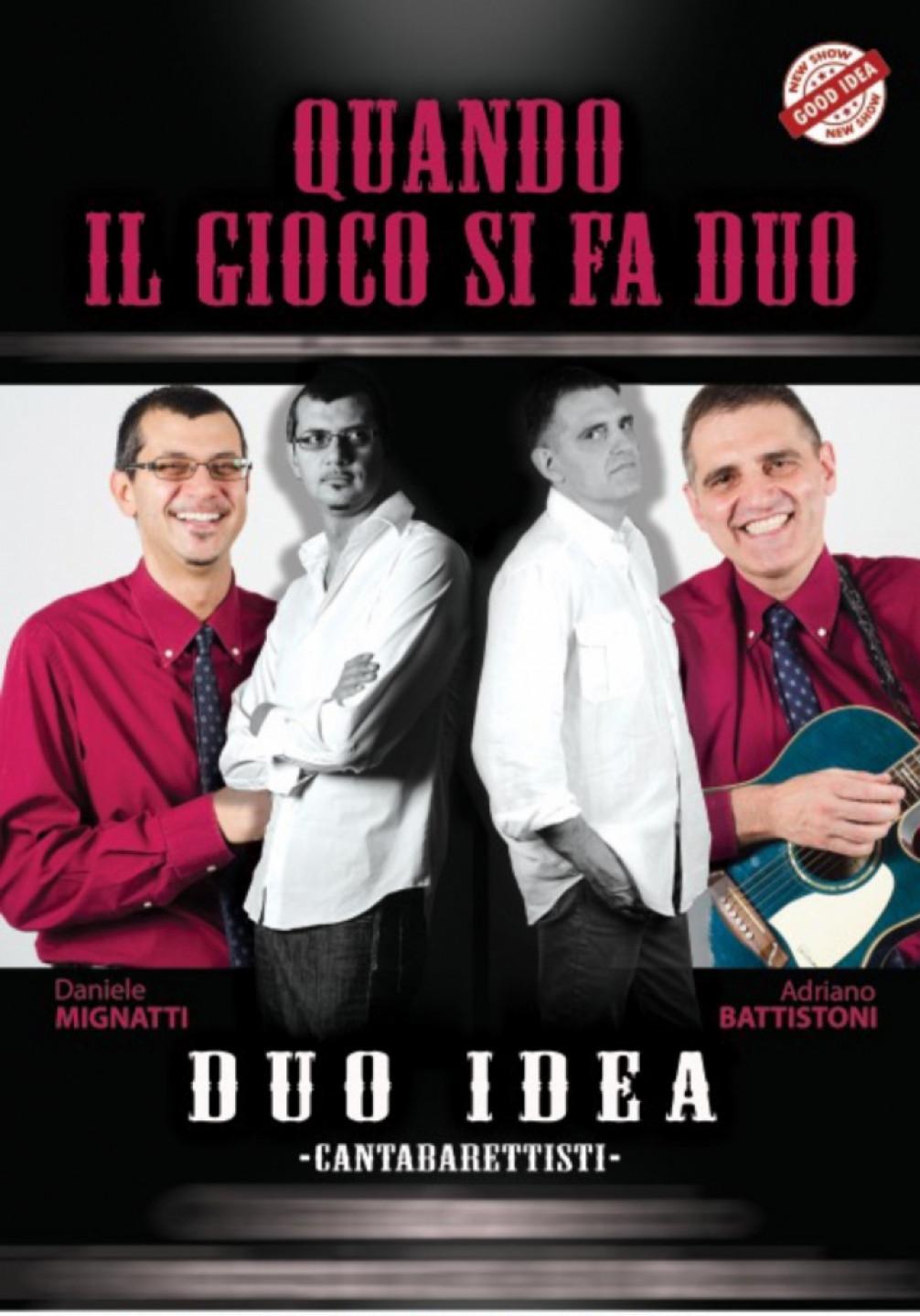 Duo iDeA al TEATRO ALEMANNI - QUANDO IL GIOCO