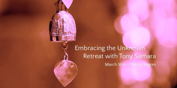 Embracing the Unknown Retreat with Tony Samar