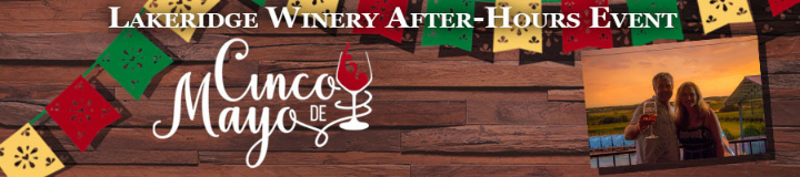 Cinco de Mayo! Winery After Hours Party 2019